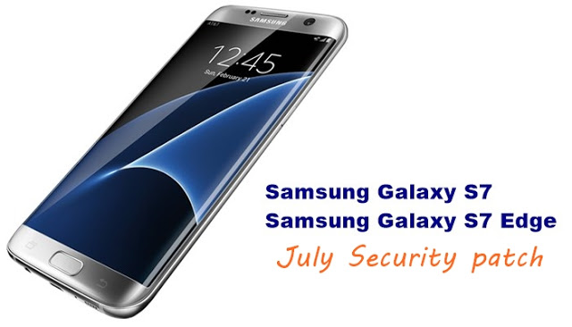 Galaxy S7 July Security Update